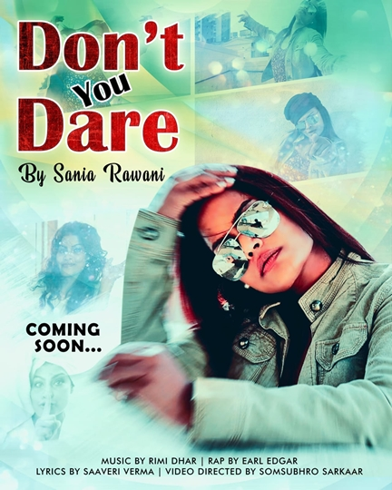 Singer Sannia Rawani's New song DON'T YOU DARE To be released Very Soon